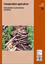Conservation agriculture: Case studies in Latin America and Africa